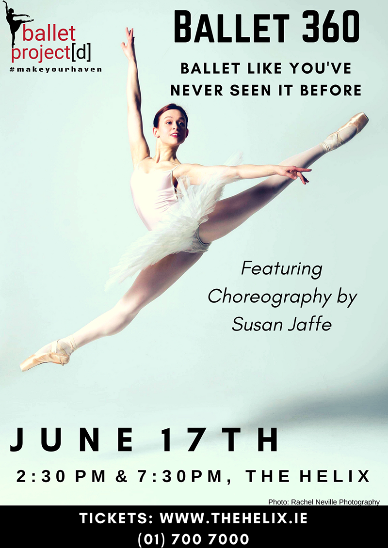 Ballet 360, June 17th at The Helix